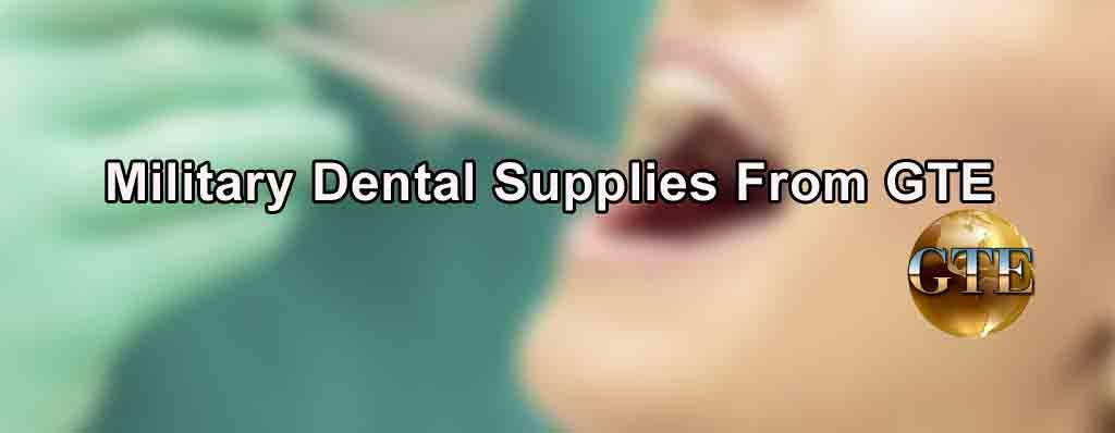 Military Dental Supplies from GTE