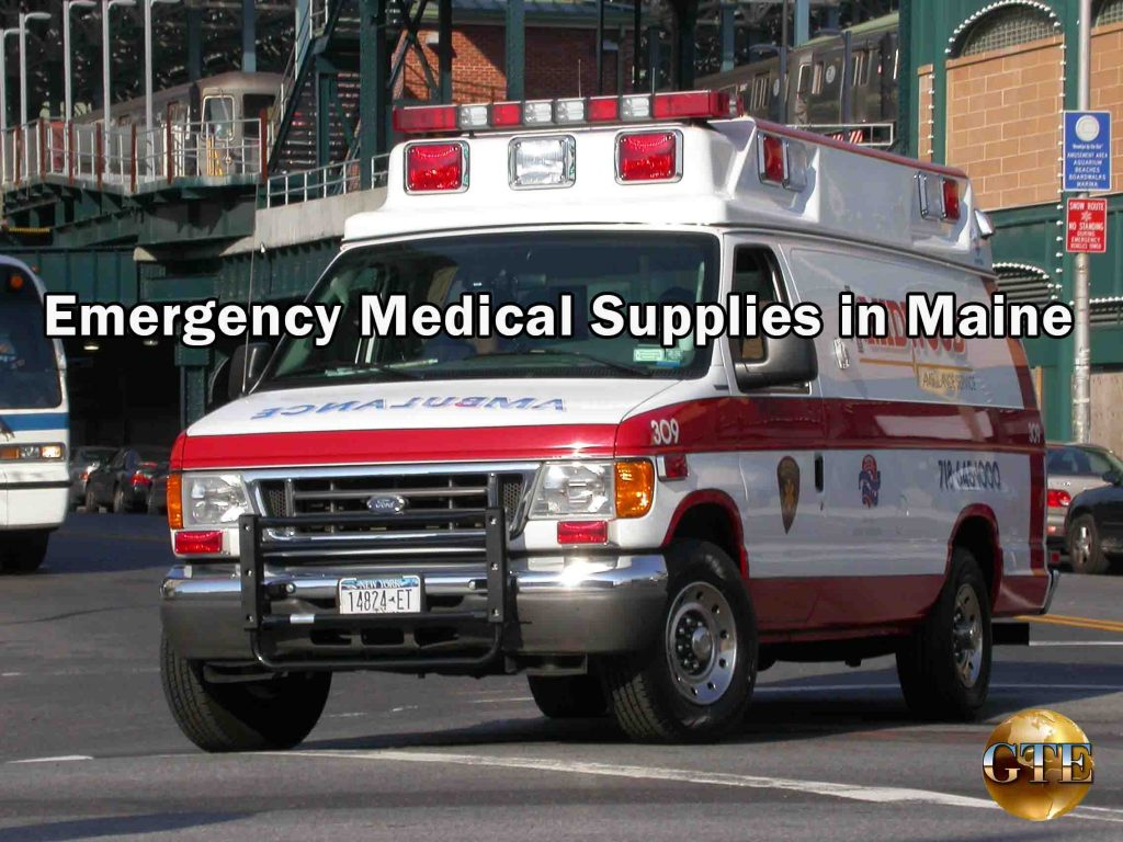 Emergency Medical Supplies in Maine